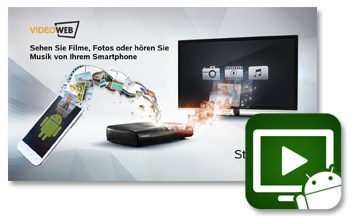 Android dlna HTC LG Samsung TV UPnP videoweb viewer