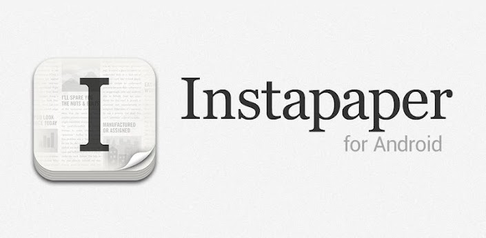 Android Google instapaper launch play play store