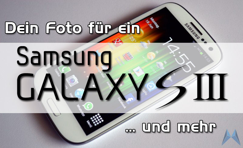 aktion Android gagdets galaxy s3 Gewinnspiel Samsung sgs3 zubehör