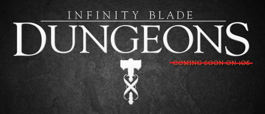 Apple dungeons epic games infinity blade iOS iphone