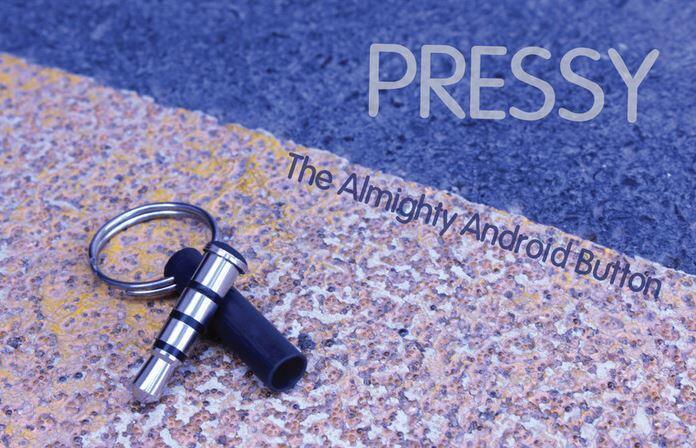 Android button kickstarter pressy