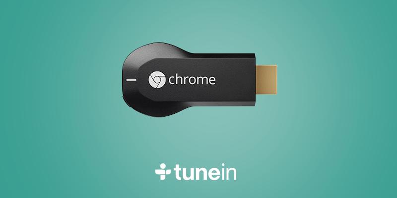 Android chromecast Radio tunein