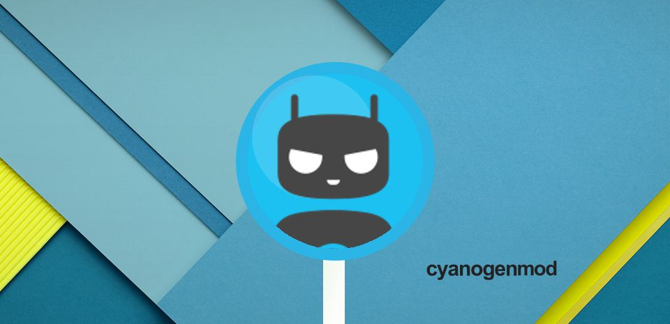 Android Android Lollipop CM12 Cyanogenmod Nightlies