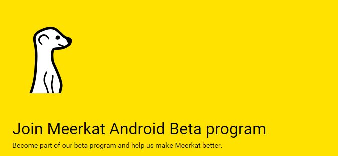 Android meerkat streaming