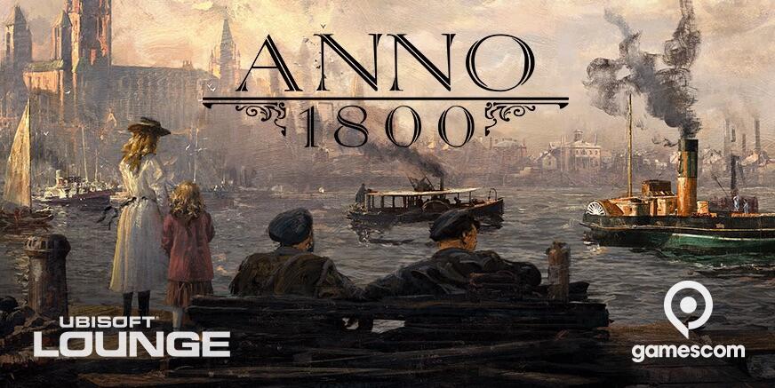 1800 2018 anno Gamescom ubisoft wann