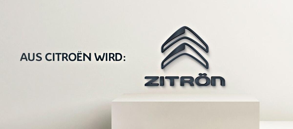 Werbegag: Aus Citroën wird Zitrön